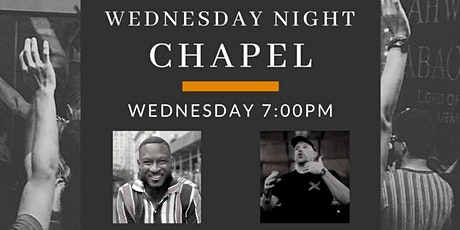 Wednesday Night Chapel at Launch School tickets