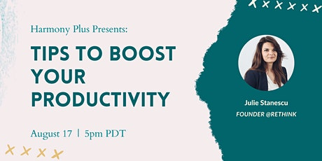 Tips to Boost your Productivity tickets