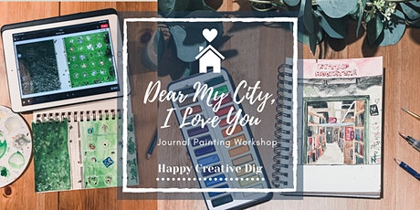 Dear My City,  I Love You - Journal Painting Workshop tickets