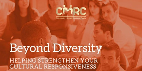 Beyond Diversity: Helping strengthen your cultural responsiveness tickets