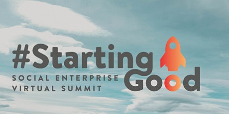 Getting (Impact) Investment Ready - A #StartingGood Webinar tickets