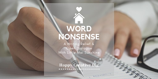 Word Nonsense: A Writing Relief Webinar with Little Mai Sunshine