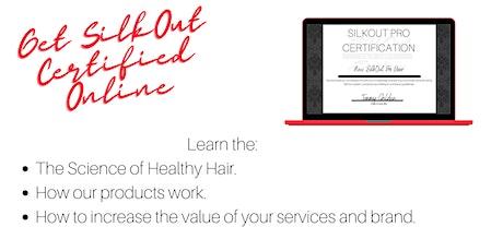 SilkOut Pro Certification tickets