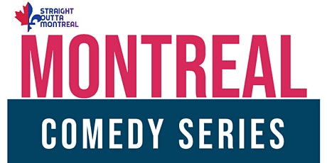 Comedy All Stars ( Early Show -7:00 pm ) Montrealcomedyseries.com tickets