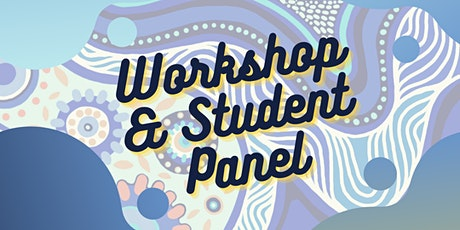 Workshop and Student Panel with Indigenous University of Melbourne Students tickets