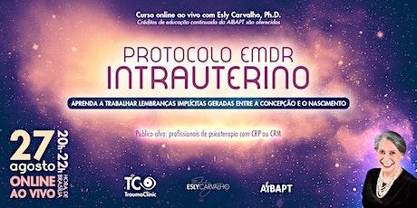 Protocolo EMDR Intrauterino (em português) bilhetes