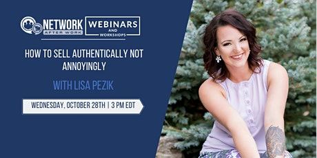 EXCLUSIVE WEBINAR: How to Sell Authentically Not Annoyingly tickets