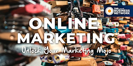 Master Your Online Marketing  with THE Local BUSINESS NETWORK tickets