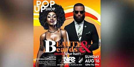 SUN 8.16.20 :: BEAUTY & BEARDS POP UP SHOP BRUNCH & DAY PARTY @ LYFE ATL tickets