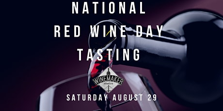National Red Wine Day Tasting at Winemakers Studios tickets