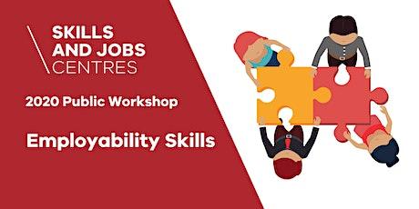 Skills & Jobs Centre | Employability Skills  ONLINE ZOOM WORKSHOP tickets