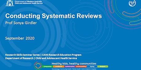 Research Skills Seminar: Conducting Systematic Reviews - 11 Sep tickets