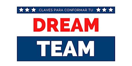 CLAVES PARA CONFORMAR TU DREAM TEAM boletos