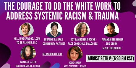 The Courage to Do The White Work To Address Systemic Racism & Trauma tickets