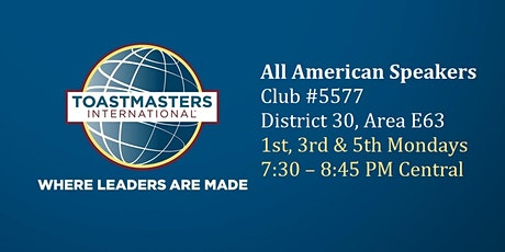 All American Speakers Toastmasters - now online and exceptionally friendly! tickets