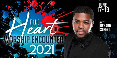 """The Heart Of Worship Encounter 2021 """"The Takeover"""" tickets"""