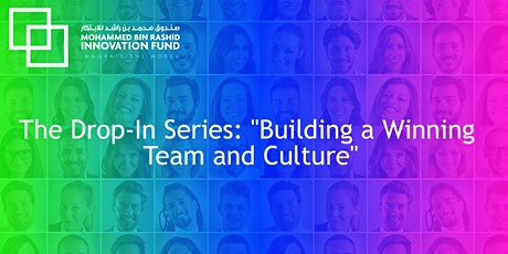 "The Drop-In Series: ""Building a Winning Team and Culture"" tickets"