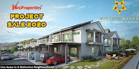 Bintang Maya 2 Latest Project Showhouse Viewing in Sungai Petani tickets
