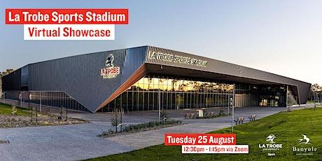 The La Trobe Stadium Virtual Showcase tickets
