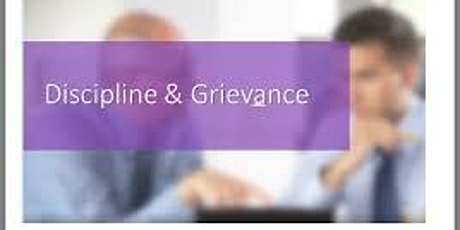 Discipline and Grievance - Masterclass tickets