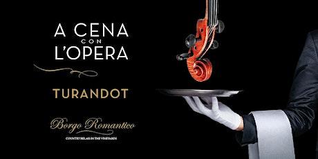 A Cena con l'Opera 'Turandot' biglietti