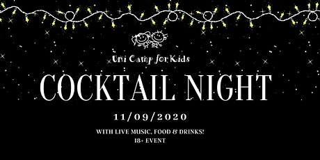 2020 Uni Camp for Kids Cocktail Night tickets