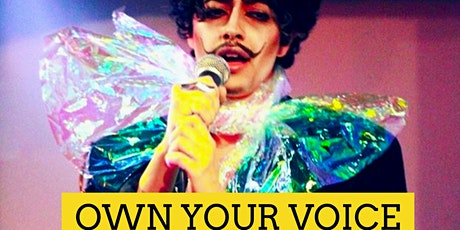 OWN YOUR VOICE! tickets