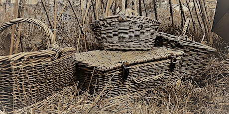 Heritage basket making from Old Lancashire - public meeting to see interest tickets