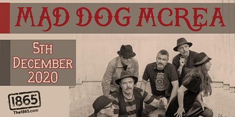 MAD DOG MCREA | The 1865 tickets