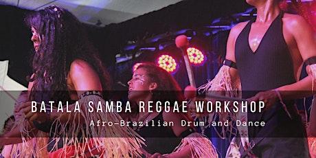 Batala Samba Reggae Workshop tickets