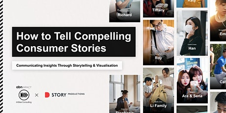 How to Tell Compelling Consumer Stories: Storytelling & Visualisation tickets