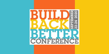 Build Back Better Conference 2020 tickets