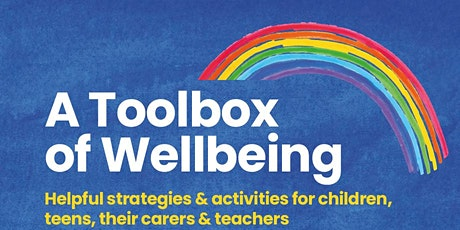 Dr Tina Rae: A Toolbox of Wellbeing: Strategies for a Recovery Curriculum tickets