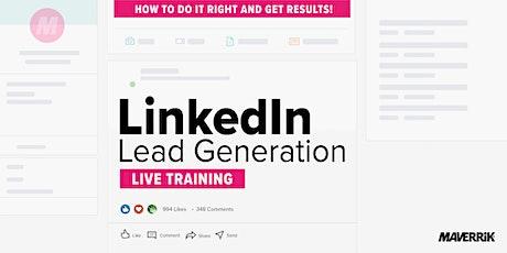 LinkedIn Lead Generation Live Training tickets