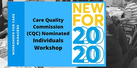 Care Quality Commission (CQC) Nominated Individuals Workshop (2 Day) tickets