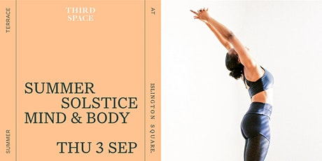 Summer Solstice Mind & Body: Third Space Takeover tickets