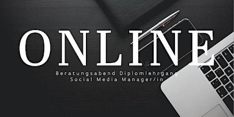 Online Beratungsabend zum Diplomlehrgang Social Media Manager Tickets