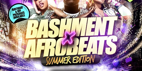 Bashment X Afrobeats - Summer Party tickets