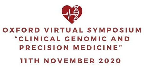 Oxford Virtual Symposium 'Clinical Genomic and Precision Medicine 2020' tickets