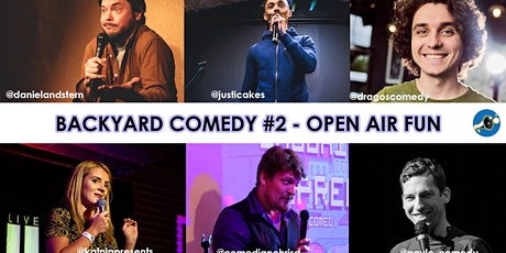 Backyard Comedy - Open Air Summer Fun #2 Tickets