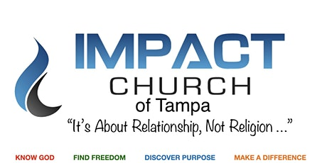 Impact Church of Tampa In Person Sunday Worship Service tickets