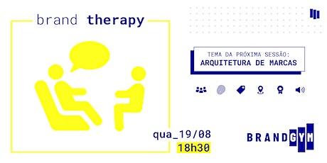 Brand Therapy: Arquitetura de Marcas ingressos