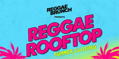 Reggae Rooftop Brixton SUN 20 Sept - Summer Closing tickets