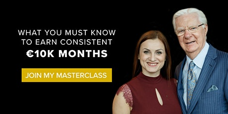 What You Must Know To Earn Consistent €10K months - Free Live Masterclass tickets