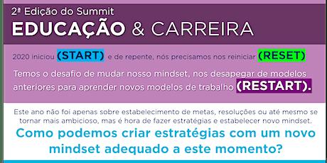2ª Edição:  Summit Educação & Carreira ingressos