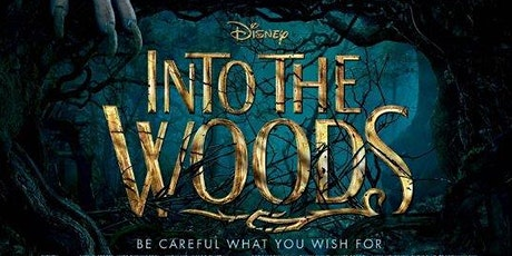 """""""Into The Woods"""" Outdoor Screening tickets"""