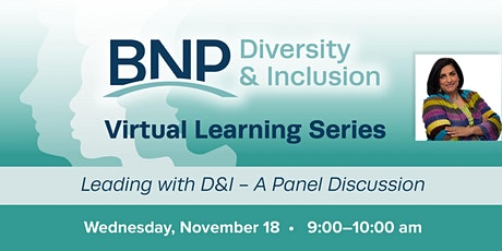 #3 D&I Virtual Learning Series-Leading with D&I - A Panel Discussion tickets