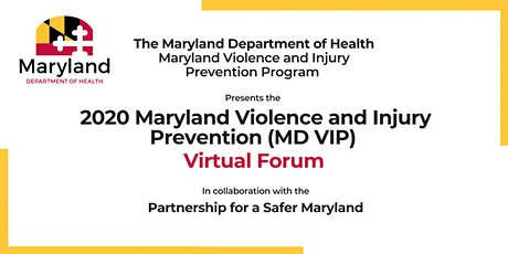 2020 Maryland Violence and Injury Prevention (MD VIP) Virtual Forum tickets