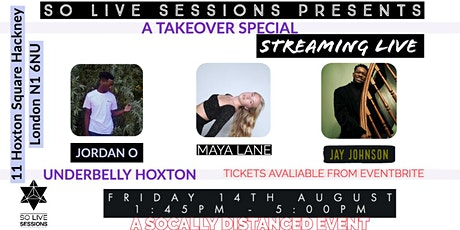 So Live Sessions  - Live at the Underbelly Hoxton tickets