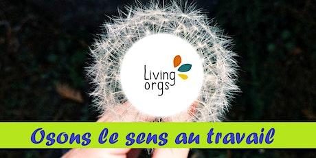 LivingOrgs Day 2020 - Osons le sens au travail billets